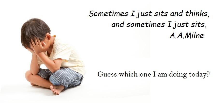 Sometimes I just sits.jpg
