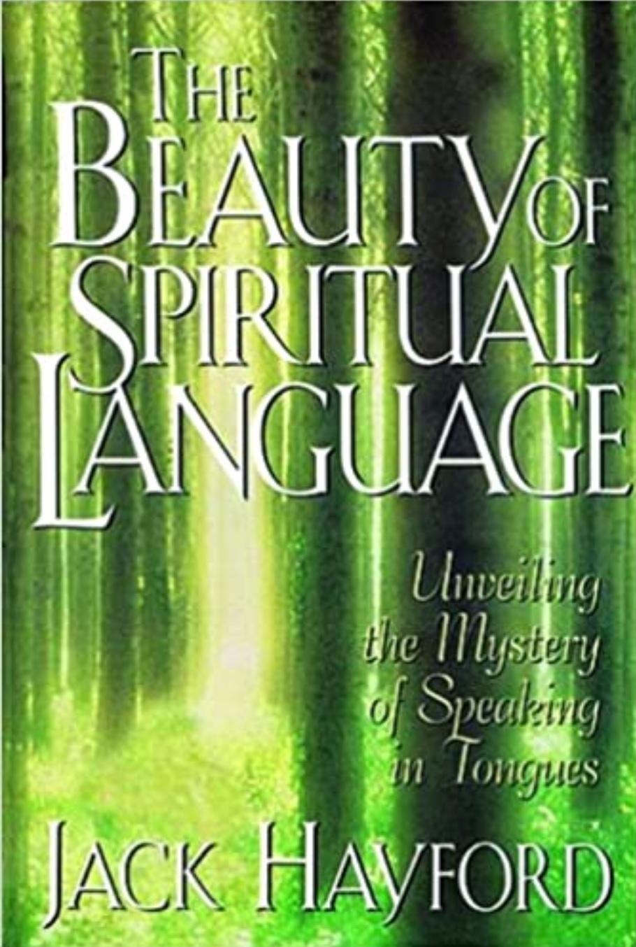 2021-08-07 The Beauty of Spiritual Language