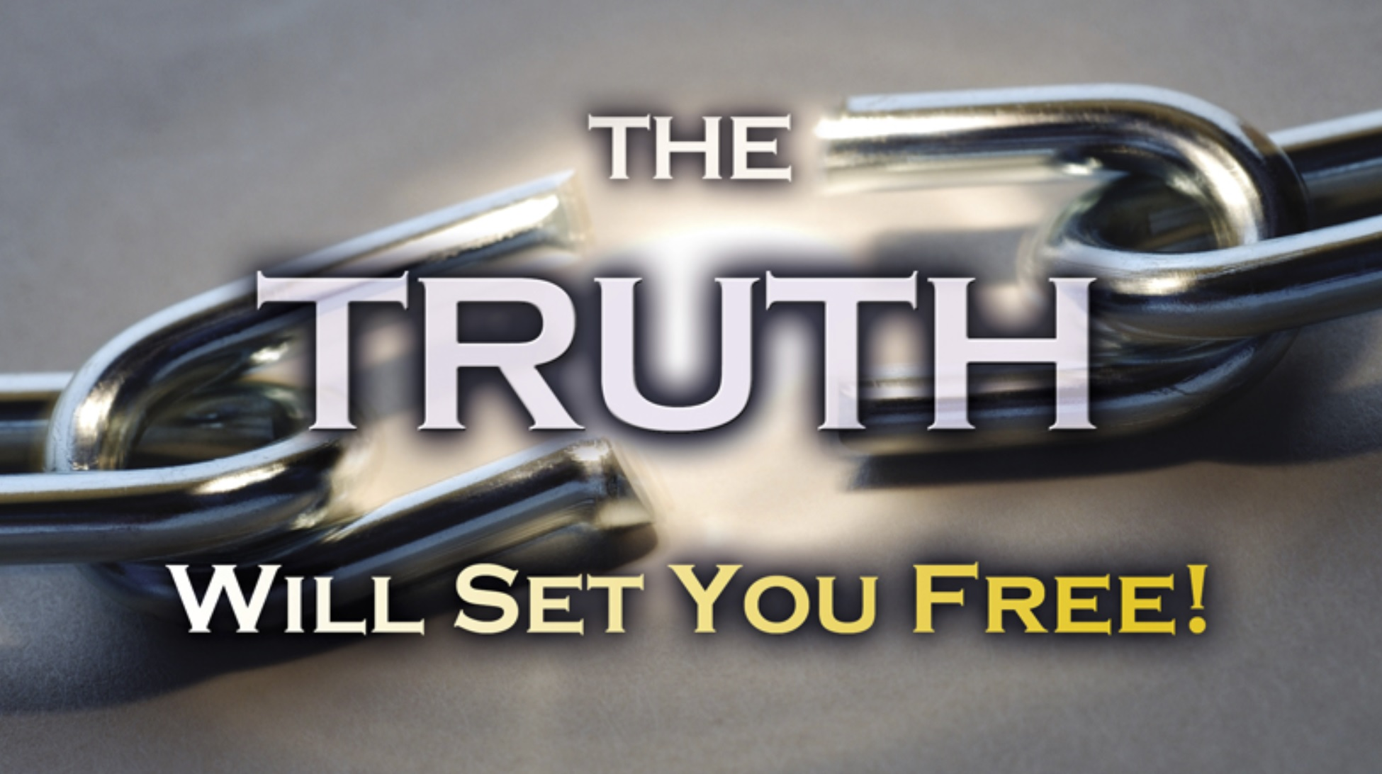 2021-09-18 The Truth Will Set You Free